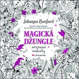 Magická džungle: Antistresové omalovánky