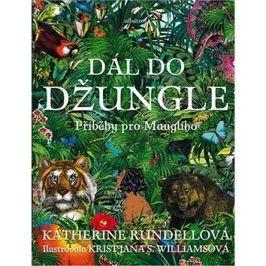 Dál do džungle: Příběhy pro Maugliho