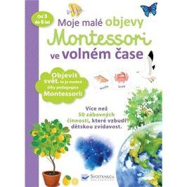 Moje malé objevy Montessori ve volném čase: od 3 do 6 let